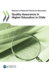 Reviews of National Policies for Education: Quality Assurance in Higher Education in Chile 2013 - eBook
