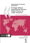 Development Centre Seminars Foreign Direct Investment versus other Flows to Latin America - eBook