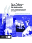 New Patterns of Industrial Globalisation Cross-border Mergers and Acquisitions and Strategic Alliances - eBook