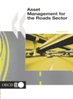 Road Transport and Intermodal Linkages Research Programme Asset Management for the Roads Sector - eBook