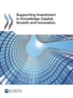 Supporting Investment in Knowledge Capital, Growth and Innovation - eBook