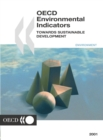 OECD Environmental Indicators Towards Sustainable Development 2001 - eBook