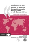 Development Centre Seminars Policies to Promote Competitiveness in Manufacturing in Sub-Saharan Africa - eBook