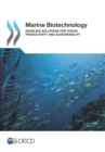 Marine Biotechnology Enabling Solutions for Ocean Productivity and Sustainability - eBook