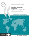 Development Centre Studies Education and Health Expenditure, and Development The Cases of Indonesia and Peru - eBook
