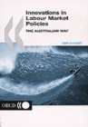 Innovations in Labour Market Policies The Australian Way - eBook