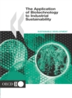 The Application of Biotechnology to Industrial Sustainability - eBook