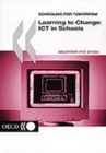 Schooling for Tomorrow Learning to Change: ICT in Schools - eBook