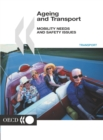 Ageing and Transport Mobility Needs and Safety Issues - eBook