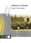 Safety on Roads What's the Vision? - eBook