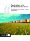 Agriculture and Trade Liberalisation Extending the Uruguay Round Agreement - eBook