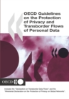 OECD Guidelines on the Protection of Privacy and Transborder Flows of Personal Data - eBook