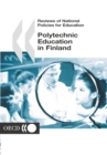 Reviews of National Policies for Education: Polytechnic Education in Finland 2003 - eBook
