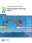 Ageing and Employment Policies Working Better with Age: Japan - eBook