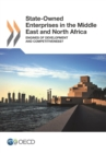 State-Owned Enterprises in the Middle East and North Africa Engines of Development and Competitiveness? - eBook