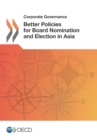 Corporate Governance Better Policies for Board Nomination and Election in Asia - eBook