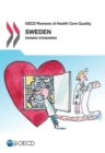 OECD Reviews of Health Care Quality: Sweden 2013 - eBook