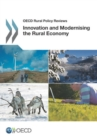 OECD Rural Policy Reviews Innovation and Modernising the Rural Economy - eBook