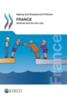 Ageing and Employment Policies: France 2014 Working Better with Age - eBook