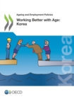 Ageing and Employment Policies Working Better with Age: Korea - eBook