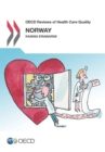 OECD Reviews of Health Care Quality: Norway 2014 Raising Standards - eBook