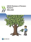 OECD Reviews of Pension Systems: Ireland - eBook