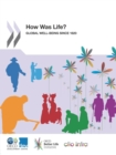 How Was Life? Global Well-being since 1820 - eBook