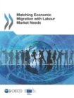 Matching Economic Migration with Labour Market Needs - eBook