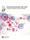 Connecting People with Jobs Activation Policies in the United Kingdom - eBook