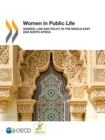 Women in Public Life Gender, Law and Policy in the Middle East and North Africa - eBook