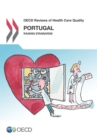 OECD Reviews of Health Care Quality: Portugal 2015 Raising Standards - eBook