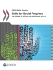 OECD Skills Studies Skills for Social Progress The Power of Social and Emotional Skills - eBook