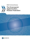 OECD Territorial Reviews: The Krasnoyarsk Agglomeration, Russian Federation - eBook