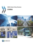 OECD Urban Policy Reviews: China 2015 - eBook