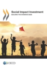 Social Impact Investment Building the Evidence Base - eBook