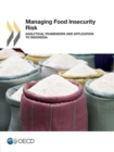 Managing Food Insecurity Risk Analytical Framework and Application to Indonesia - eBook