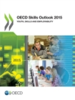 OECD Skills Outlook 2015 Youth, Skills and Employability - eBook