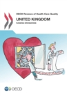 OECD Reviews of Health Care Quality: United Kingdom 2016 Raising Standards - eBook