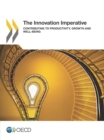 The Innovation Imperative Contributing to Productivity, Growth and Well-Being - eBook