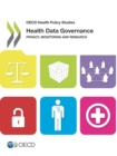OECD Health Policy Studies Health Data Governance Privacy, Monitoring and Research - eBook