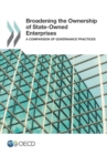 Broadening the Ownership of State-Owned Enterprises A Comparison of Governance Practices - eBook