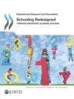 Educational Research and Innovation Schooling Redesigned Towards Innovative Learning Systems - eBook