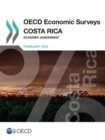 OECD Economic Surveys: Costa Rica 2016 Economic Assessment - eBook