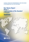 Global Forum on Transparency and Exchange of Information for Tax Purposes Peer Reviews: Mauritania 2016 Phase 2: Implementation of the Standard in Practice - eBook