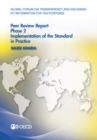 Global Forum on Transparency and Exchange of Information for Tax Purposes Peer Reviews: Saudi Arabia 2016 Phase 2: Implementation of the Standard in Practice - eBook