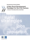 Development Centre Studies A New Rural Development Paradigm for the 21st Century A Toolkit for Developing Countries - eBook
