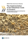 OECD Public Governance Reviews The Implementation of the Palestinian Code of Conduct Strengthening Ethics and Contributing to Institution-Building - eBook