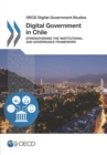 OECD Digital Government Studies Digital Government in Chile Strengthening the Institutional and Governance Framework - eBook