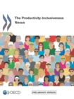 The Productivity-Inclusiveness Nexus Preliminary version - eBook