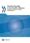 Gender Equality in the Pacific Alliance Promoting Women's Economic Empowerment - eBook